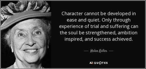 quote-character-cannot-be-developed-in-ease-and-quiet-only-through-experience-of-trial-and-helen-keller-15-50-10